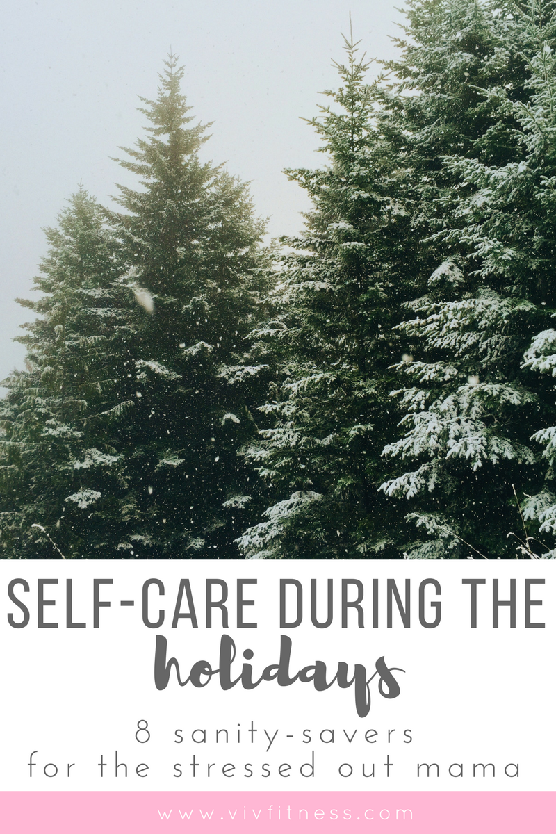 Self-care during the holidays. A stressed out mom's guide to self-care during the holiday season.