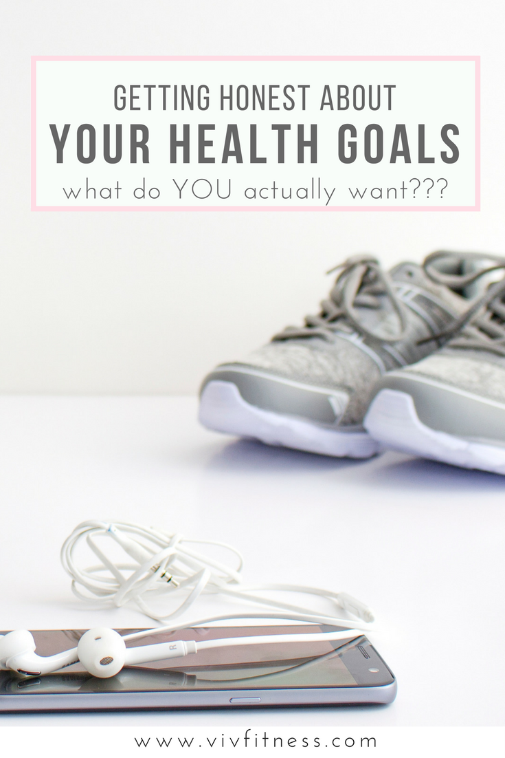 getting real about what YOU want from your health and your life.