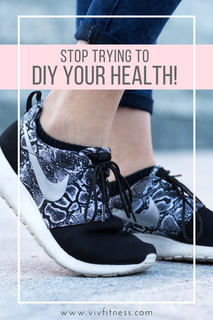 Stop beating your head against a wall and trying to DIY your health!