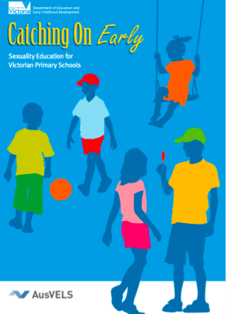 Catching on early -   Sexuality education for Victorian primary schools   for   Victorian Department of Education and Training. Have a flip through!