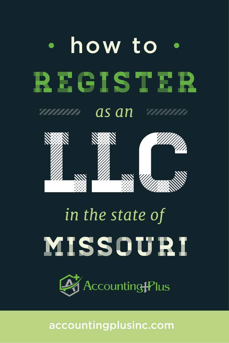 Content marketing for Accounting Plus: How to Register as an LLC in the State of Missouri