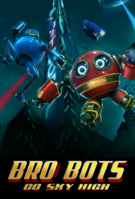 Bro-Bots-Go-Sky-High.png