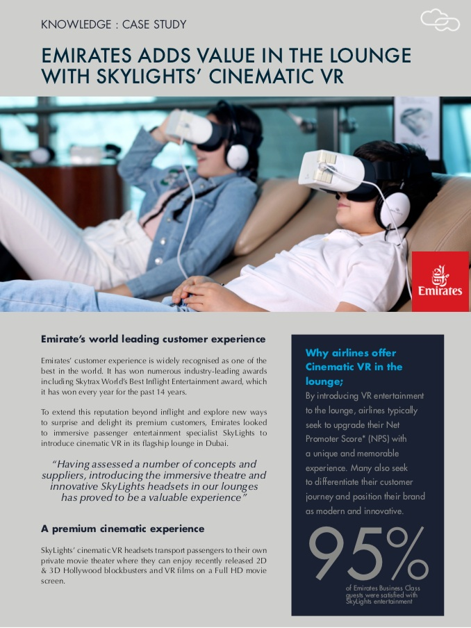 CASE STUDY - EMIRATES ADDS VALUE IN THE LOUNGE WITH SKYLIGHTS' CINEMATIC VR - See what Emirates' Business Class passengers had to say about SkyLights immersive entertainment in the lounge
