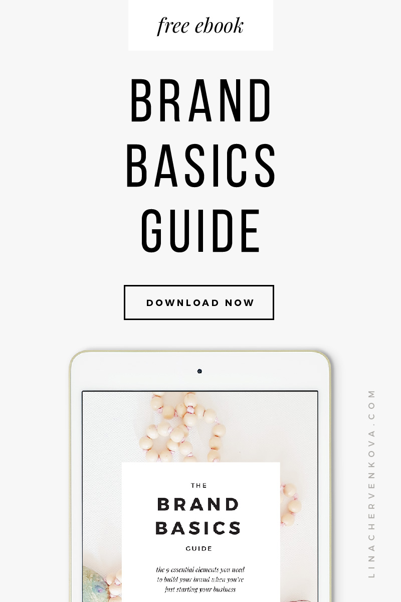 Get the free Brand Basics guide | linachervenkova.com