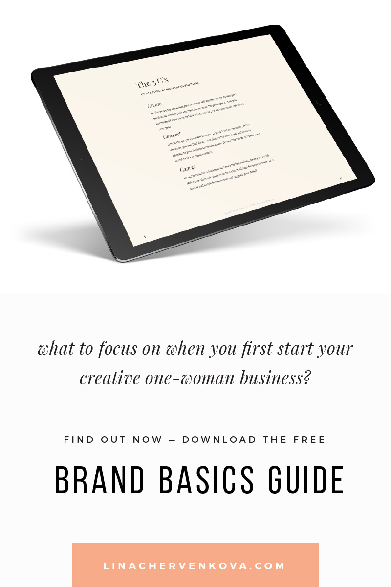 What to focus on when you first start your creative one-woman business? | linachervenkova.com