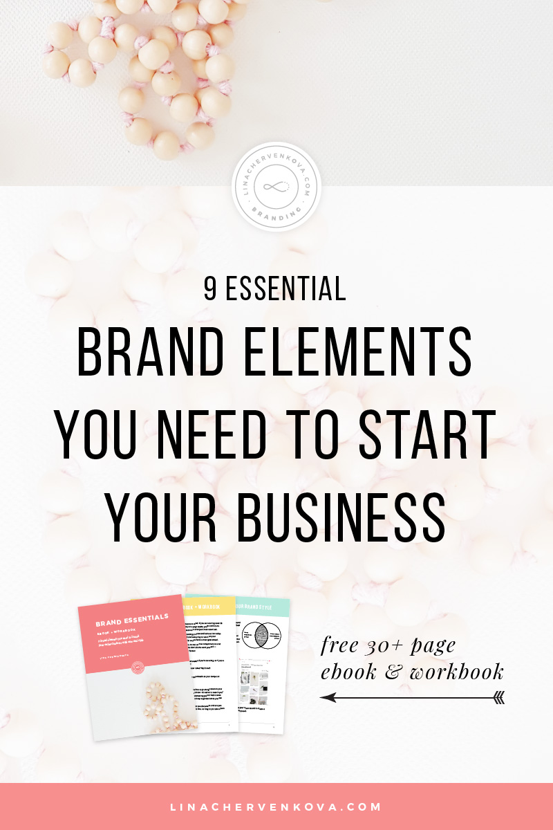 Need help with your brand? I know just the thing for you — download the free Brand Essentials ebook and workbook and find out which brand elements you need to start your business and how to get them. | linachervenkova.com