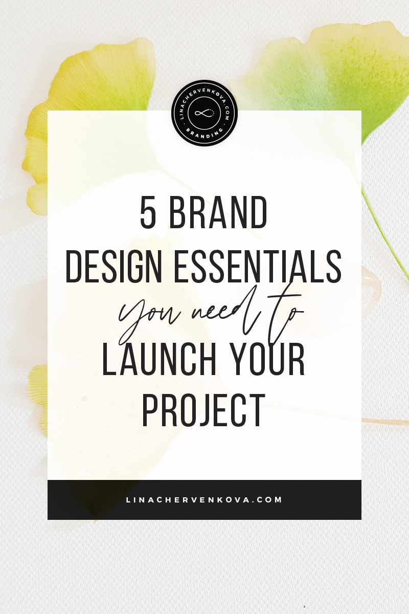 The-5-Brand-Design-Essentials-You-Need-to-Launch-Your-Project---pin4.jpg