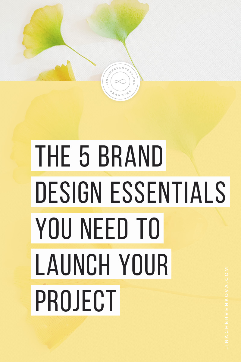 2The-5-Brand-Design-Essentials-You-Need-to-Launch-Your-Project---pin3.jpg