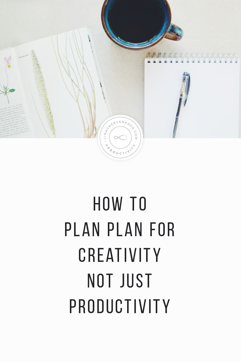 How to to plan for creativity not just productivity