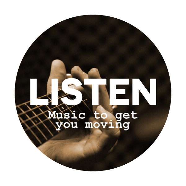 listen - music to get you moving