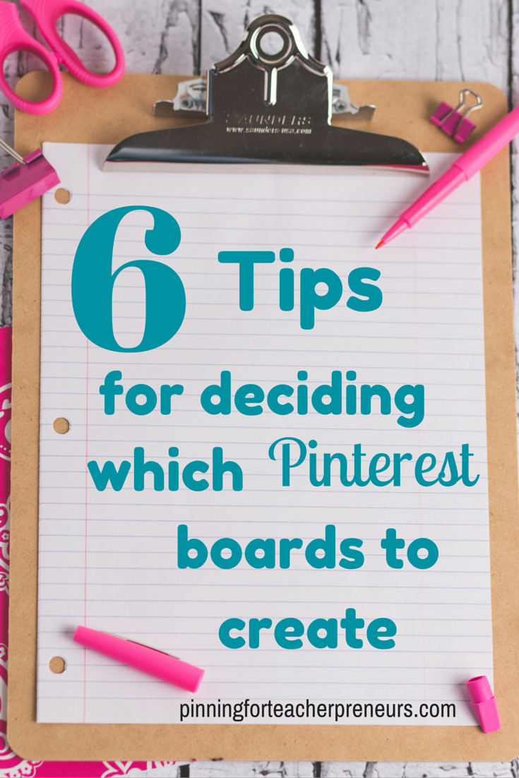 6 Tips for Creating Pinterest Boards