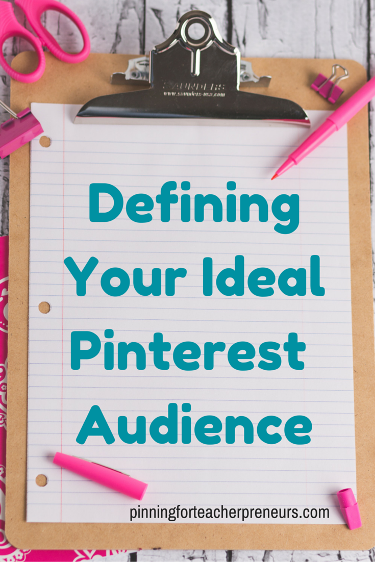 Defining Your Ideal Pinterest Audience