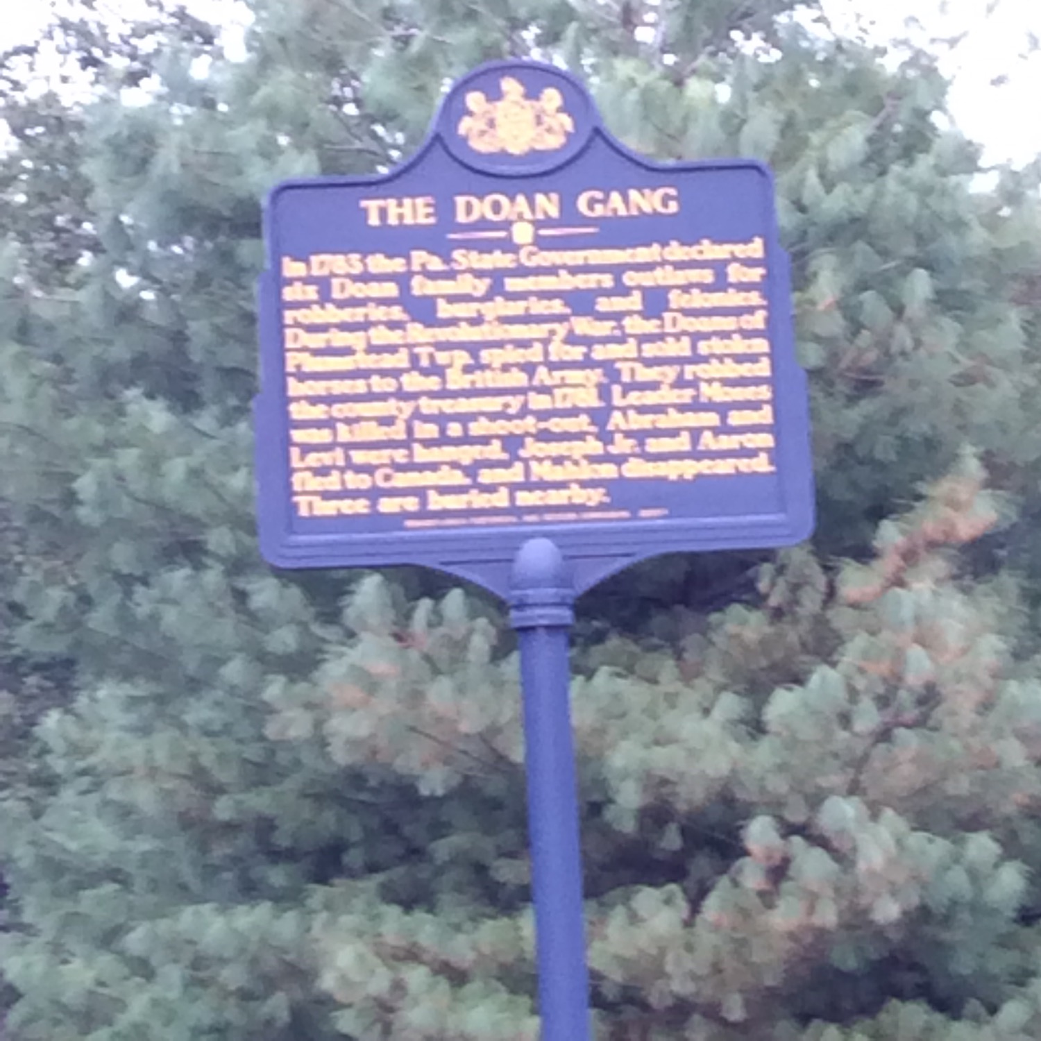 A lovely blurry view of the Pennsylvania historic marker sign in the front of the Quaker Meetinghouse where the Doans were excommunicated. Unfortunately today they were landscaping the cemetery so no pictures of that.