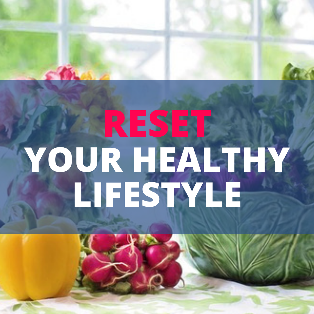Reset Your Healthy Lifestyle.png