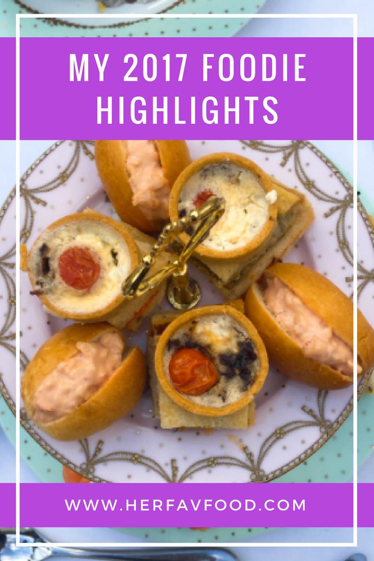My foodie highlights 2017