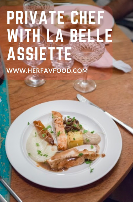 Private Chef Dinner Party La Belle Assiette