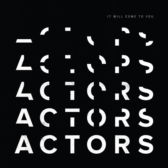 ACTORS - It Will Come To You LP