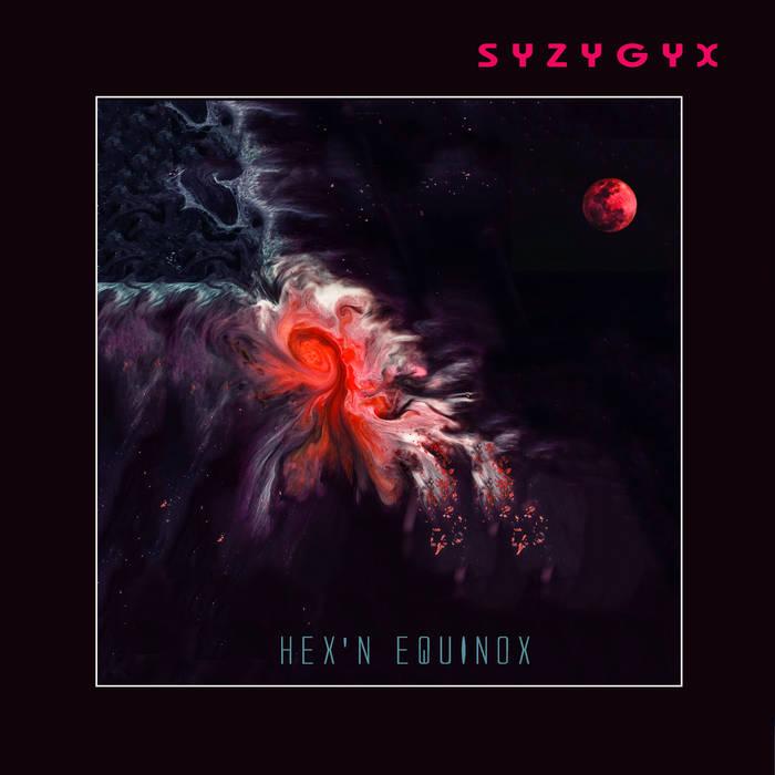 S Y Z Y G Y X - Hex'n Equinox