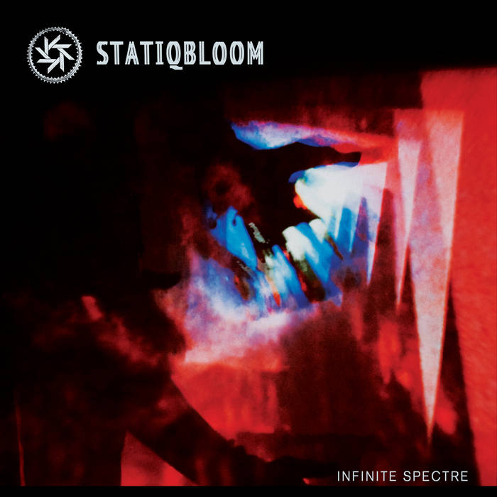 Statiqubloom - Infinite Spectre