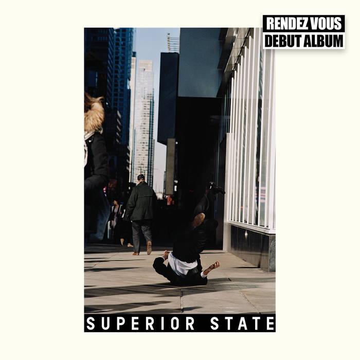 RENDEZ VOUZ  - SUPERIOR STATE