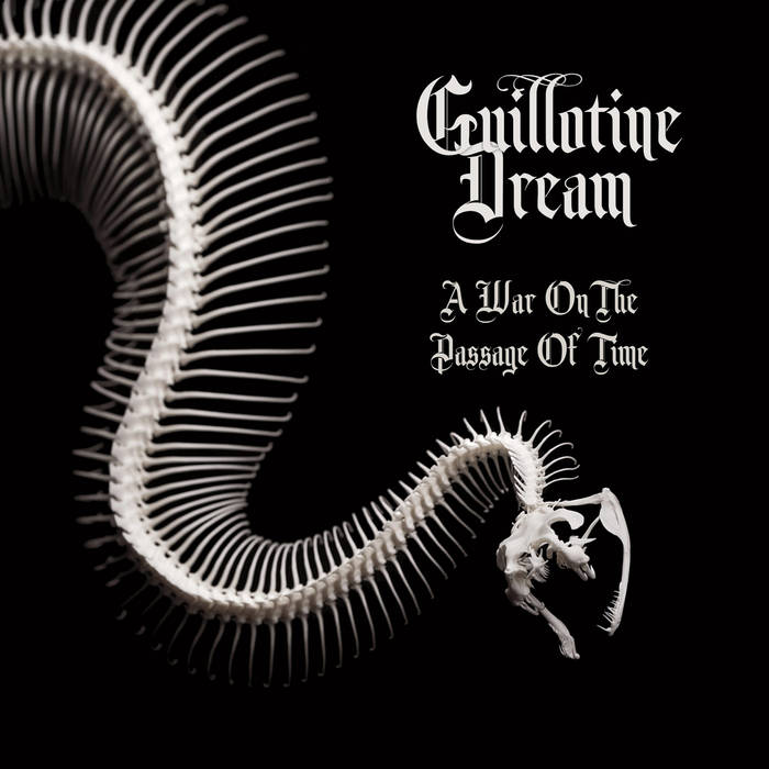 Guillotine Dream - A War on the Passage of Time