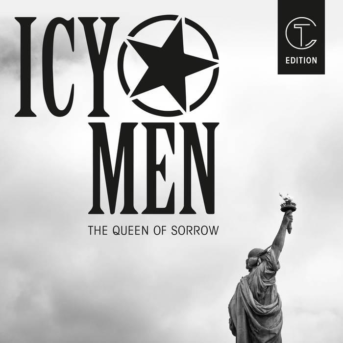 Icy Men - The Queen of Sorrow