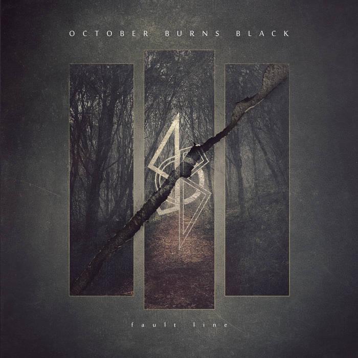 October Burns Black - fault line