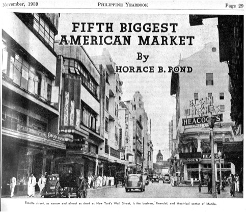 """Figure 3: Philippine Yearbook , 1939: """"Escolta street, as narrow and almost as short as New York's Wall Street, is the business, financial, and theatrical center of Manila.""""Source:  Manila Nostalgia"""
