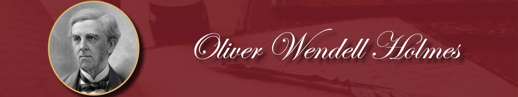 About us- banner-Oliver Wendell Holmes.jpg