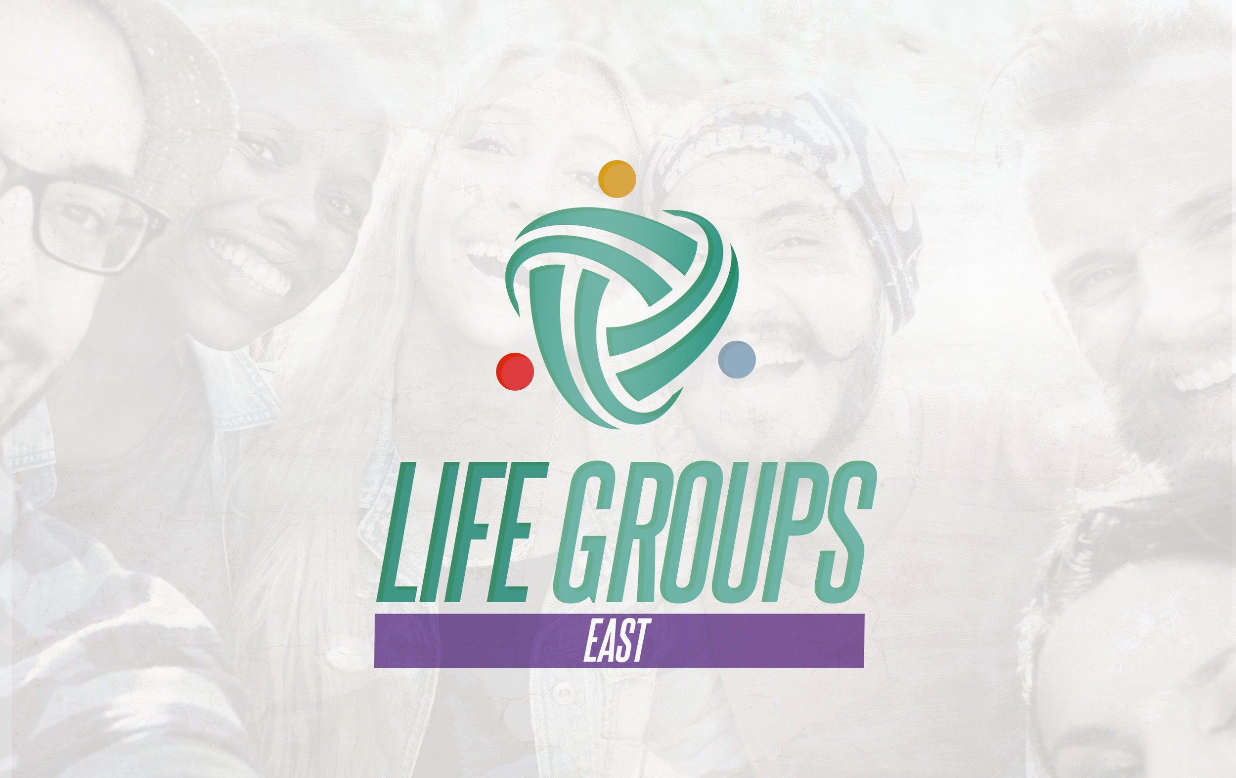 LIFEGroup_East.jpg