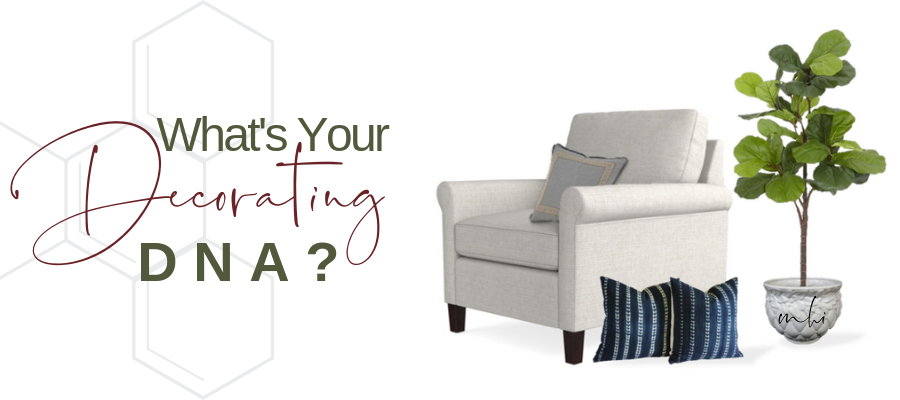 Take the quiz! - Love to be dynamic and mix colors and patterns? Maybe you prefer to rock a cozy, neutral palate? Are you someplace in between, comfortable with what you like but not sure how to bring your tastes together?Knowing the decorating style that really clicks with you will save you time, money and stress. Let's have some fun and figure it out.