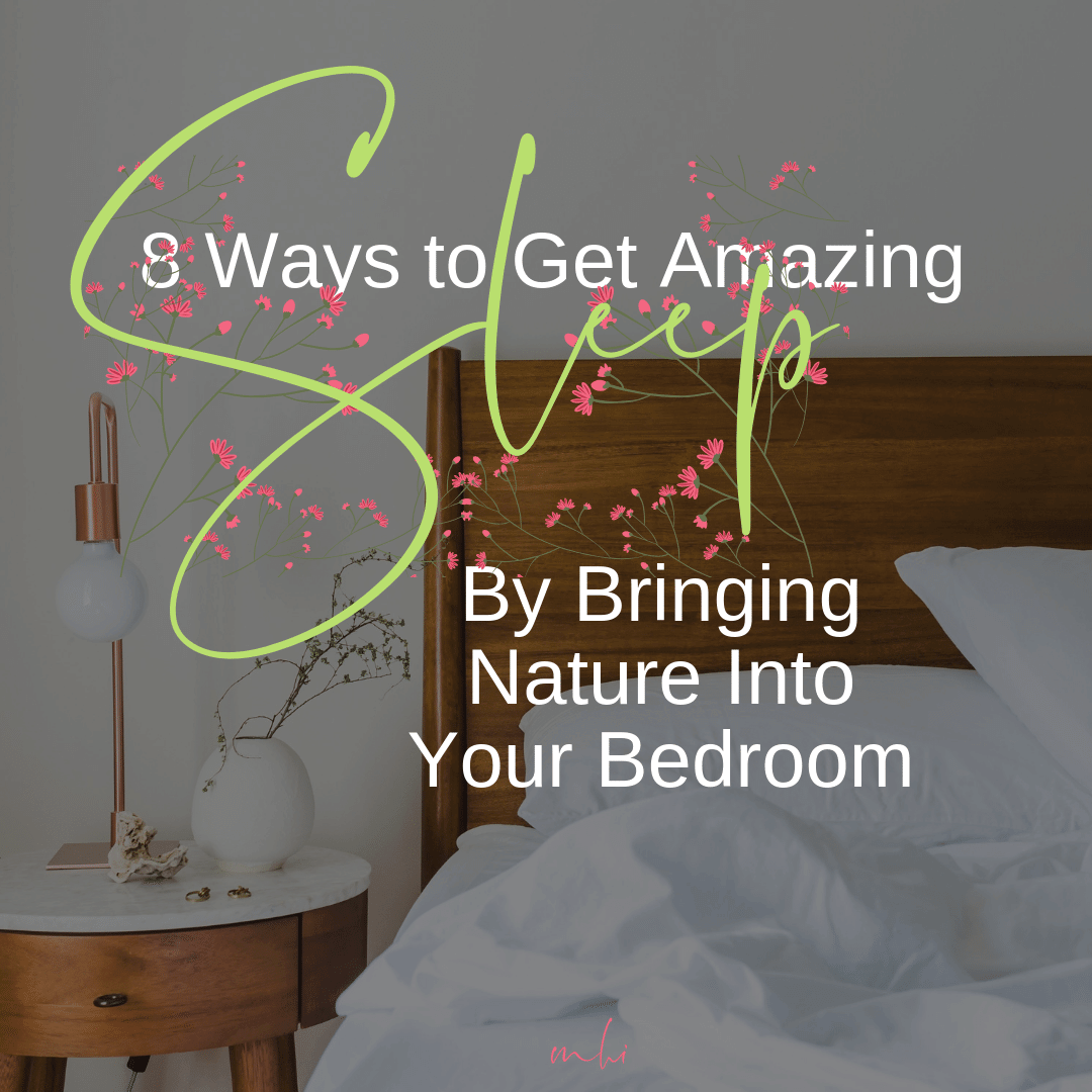 michael-helwig-interiors-8-ways-to-get-amazing-sleep-by-bringing-nature-into-your-bedroom.png