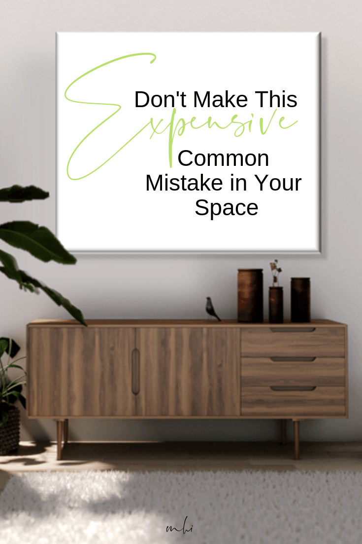 michael-helwig-interiors-dont-make-this-expensive-common-mistake-in-your-space-pin.png