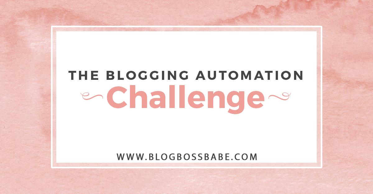 blogging automation challenge.jpg