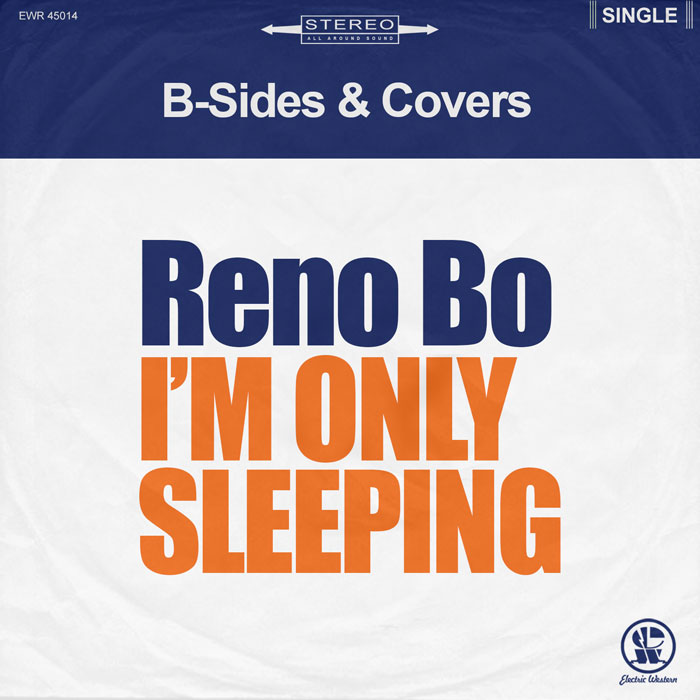 "Reno Bo ""I'm Only Sleeping"""
