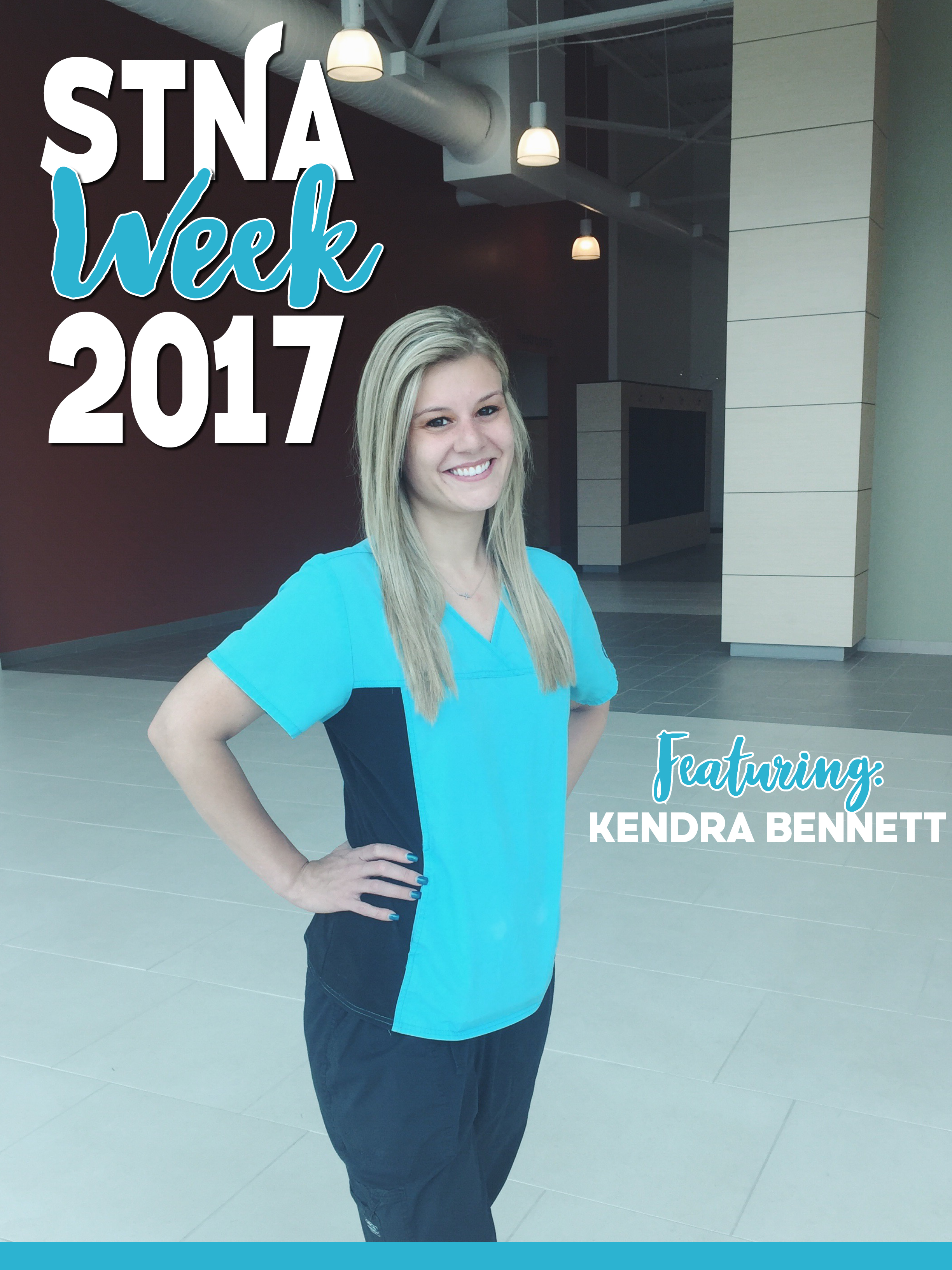 Kendra Bennett featured for Nurse Assistant Week. | June 15 - 22, 2017