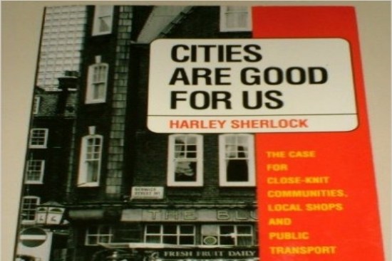Cities Are Good For Us, Harley Sherlock, 1991