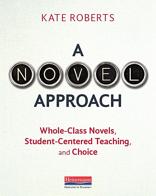 A Novel Approach: Whole Class Novel, Student-Centered Teaching, and Choice