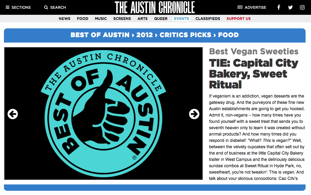 2012, Best of Austin award for Best Vegan Sweeties
