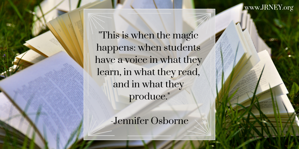 This is when the magic happens_ when students have a voice in what they learn, in what they read, and in what they produce..png