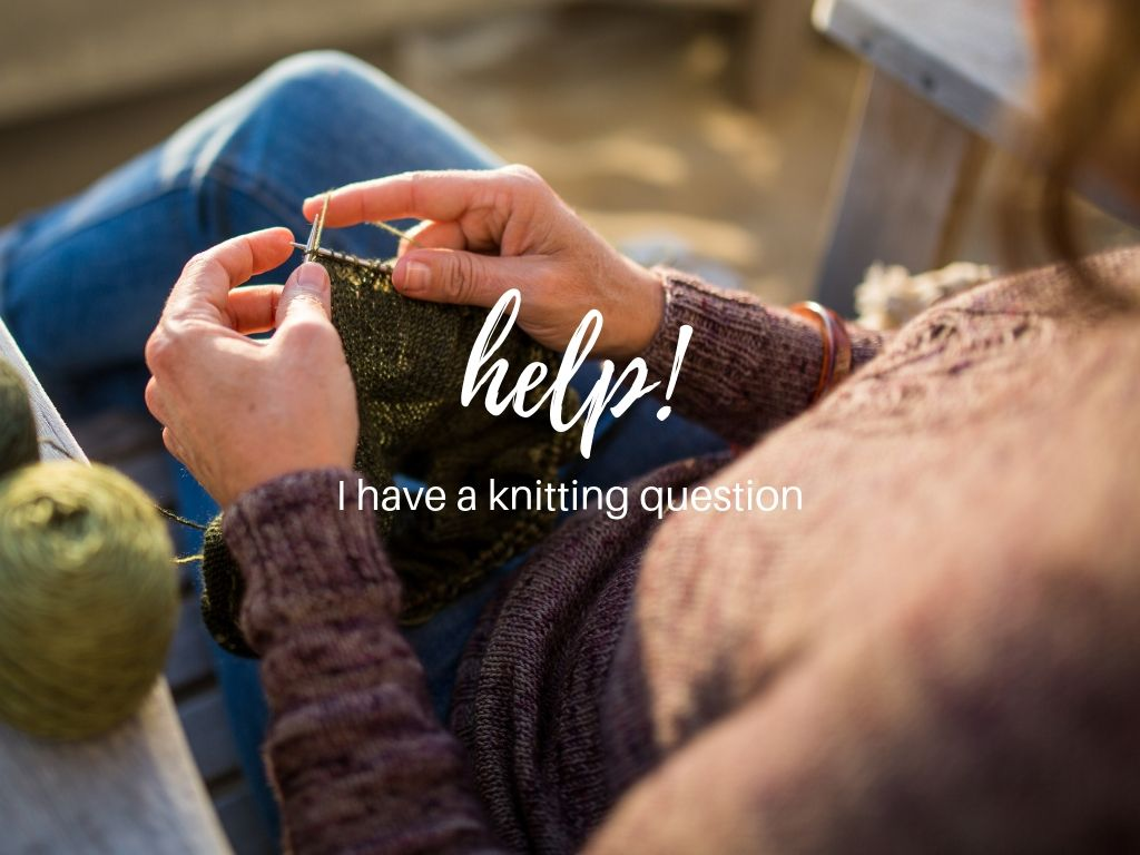 help! I have a knitting question.jpg