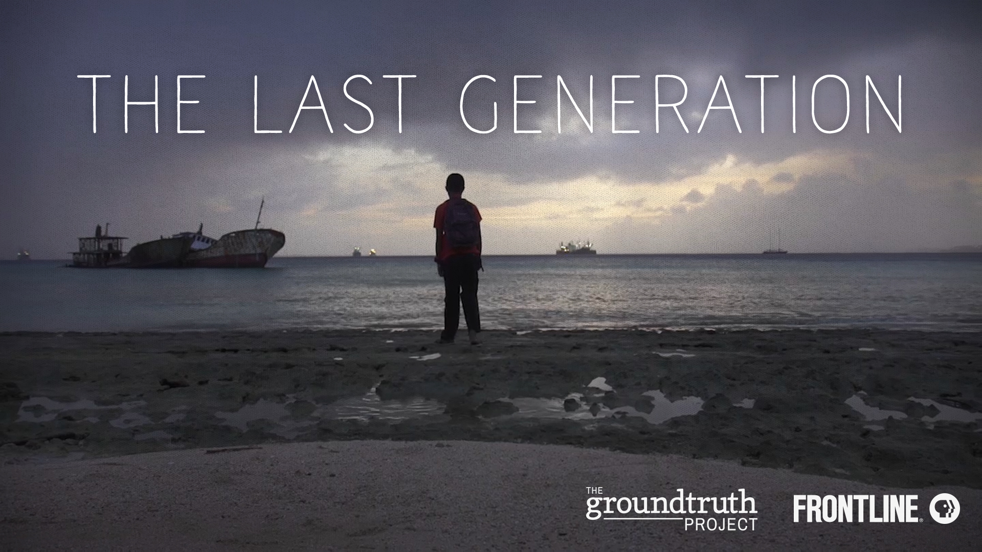 11_Wallpaper_The Last Generation_FRONTLINE_The GroundTruth Project.jpg