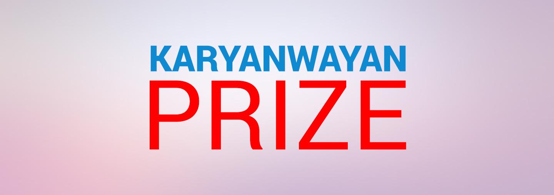 Ongoing Prize (Karyanwayan Prize)
