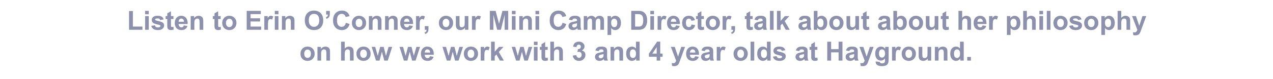 Listen to Erin O'Conner, our Mini Camp Director, talk.. copy.jpg
