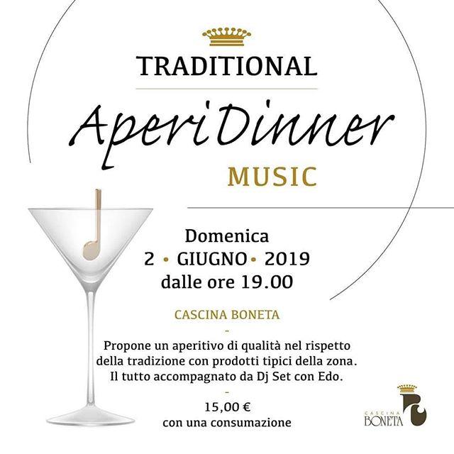 Domenica dalle 19.00 vi aspetto a @cascinaboneta per il #traditionalaperidinner un aperitivo di qualità con i prodotti tipici del territorio. Djset by #djedocolavini