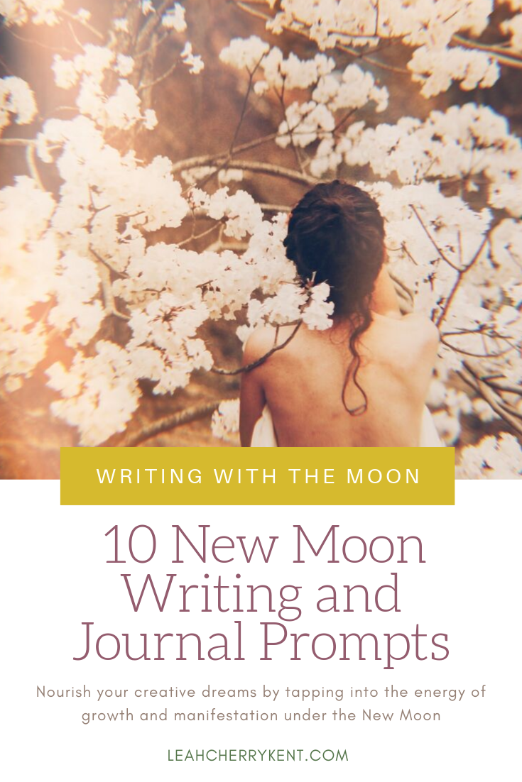 10 New Moon Writing Prompts Leah Kent Pinterest.png