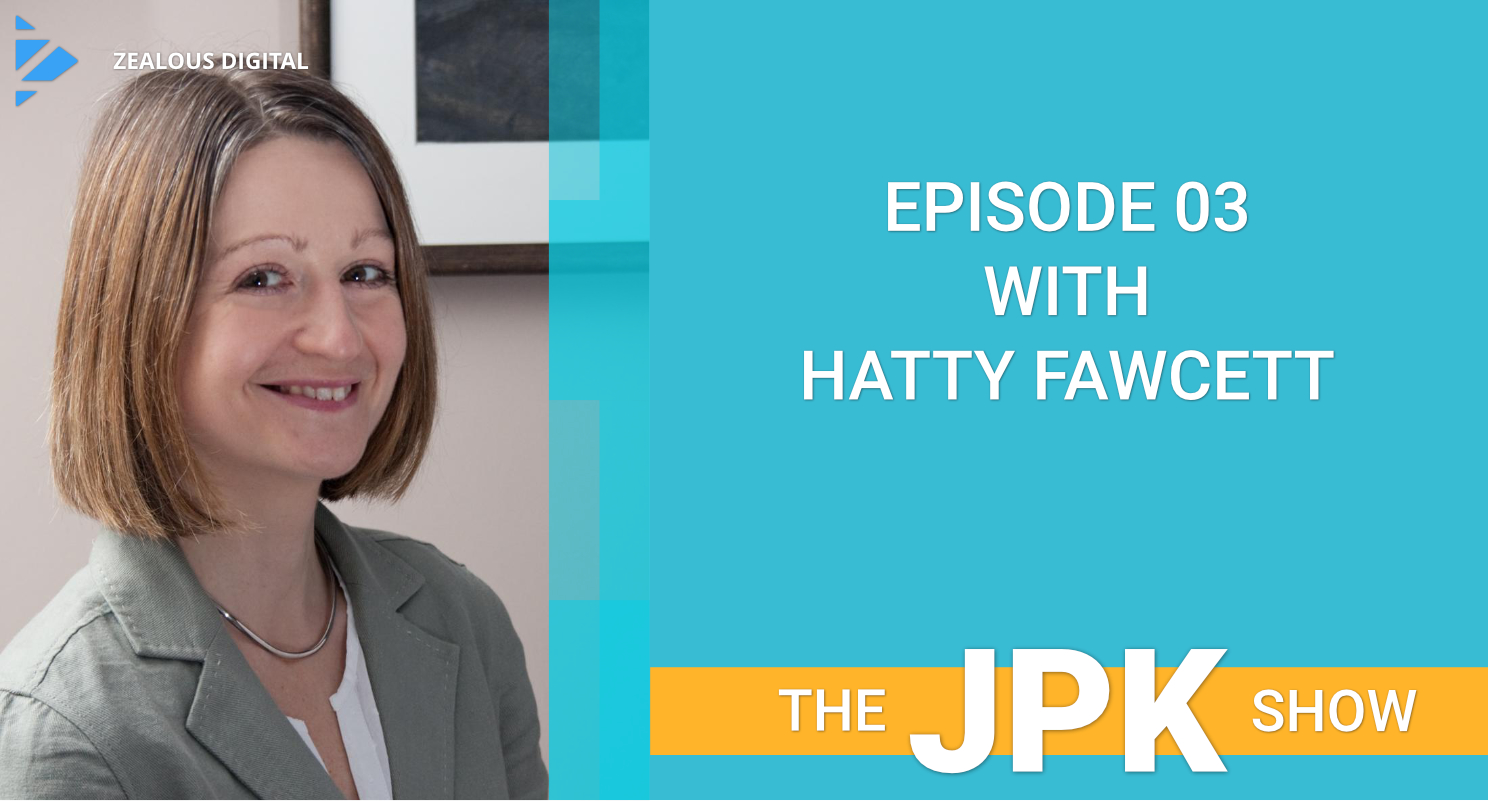 Episode 03 with Hatty Fawcett