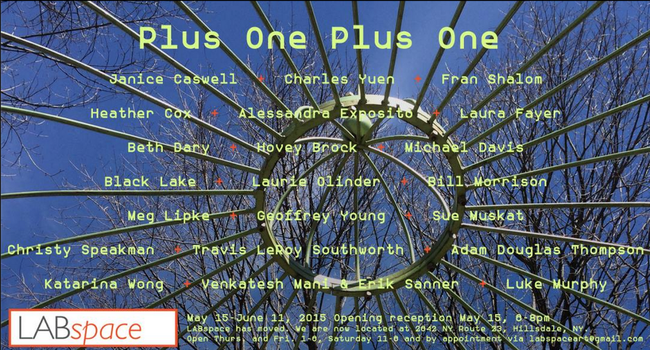 Hovey Brock  (MFA AP15) will be exhibiting in a group show,    Plus One Plus One   , with LABspace Art Gallery in their new location in Hillsdale, New York. The show takes on a collaborative curation spirit with artists choosing other artists work and inviting participation from other artists as well. An opening reception will be held on Friday, May 15, 6-8pm.