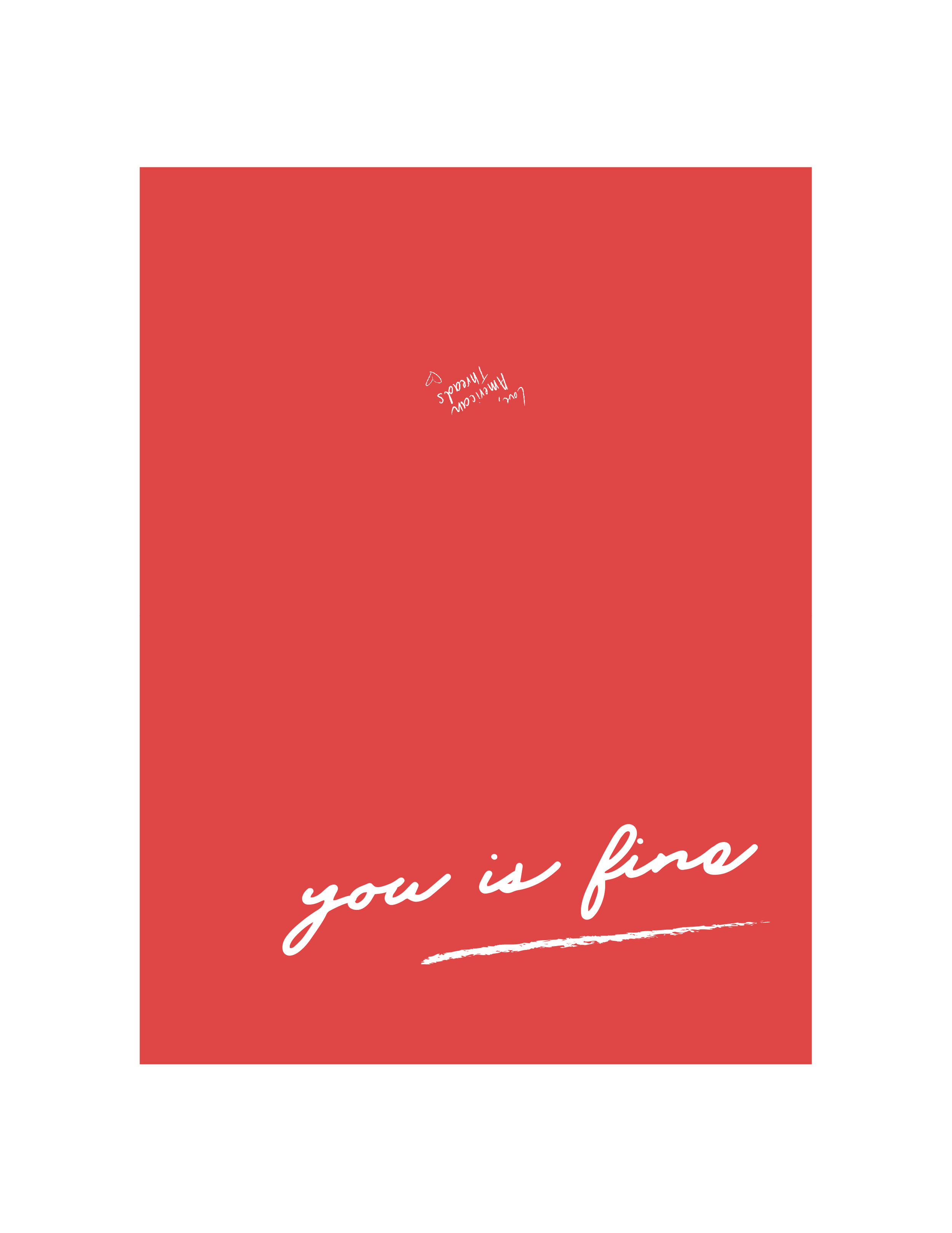 """You Is Fine"" // Click here to download!"