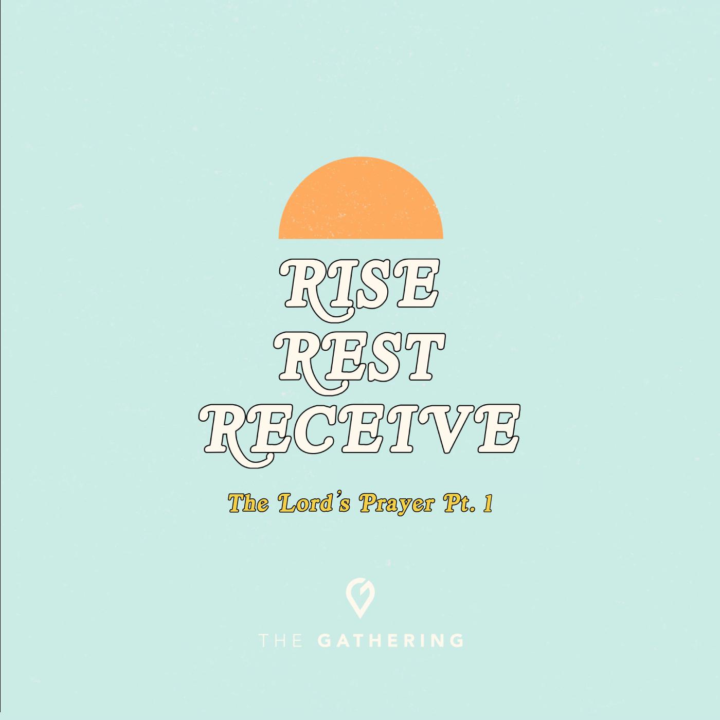 Rise-Rest-Receive-Pt1-POD.png